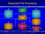 sequential file processing24