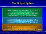 the output system51
