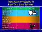 transaction processing in real time sales systems