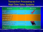 transaction processing in real time sales systems49