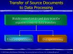 transfer of source documents to data processing