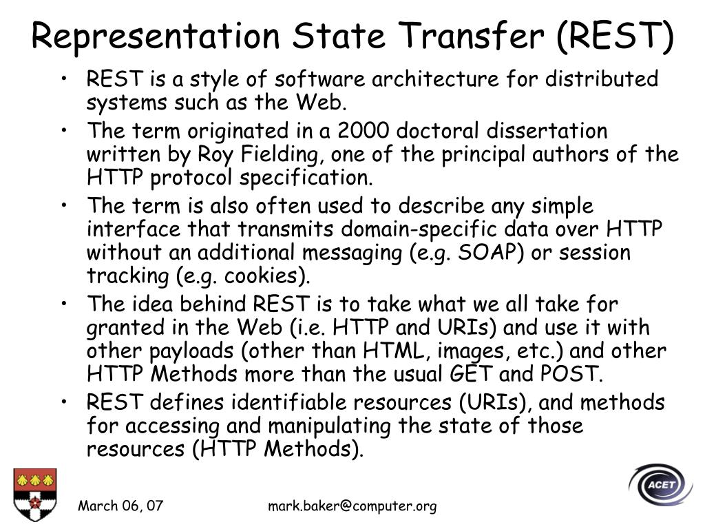 Representation State Transfer (REST)