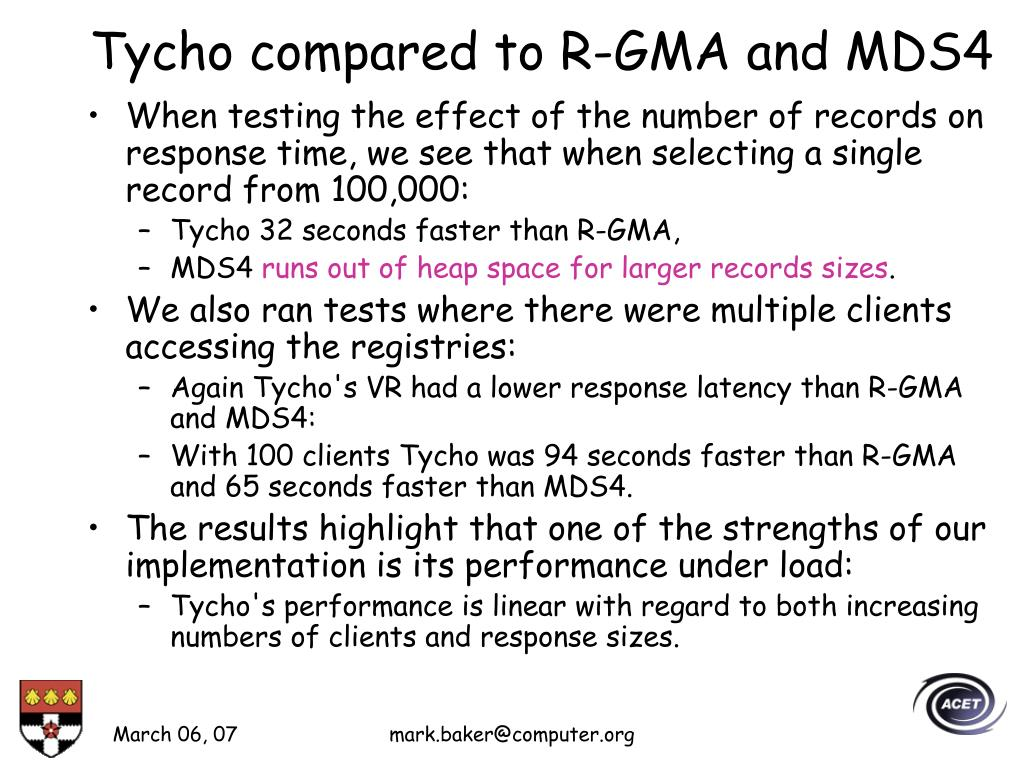 Tycho compared to R-GMA and MDS4