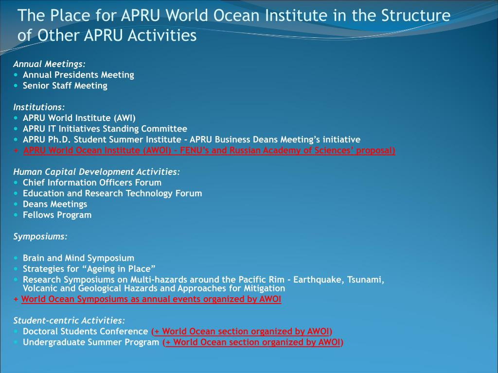 The Place for APRU World Ocean Institute in the Structure of Other APRU Activities