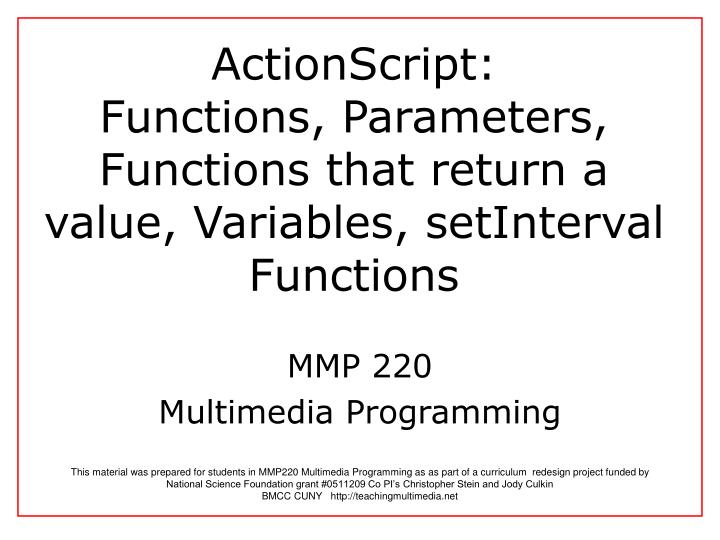 Actionscript functions parameters functions that return a value variables setinterval functions l.jpg