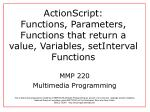 actionscript functions parameters functions that return a value variables setinterval functions
