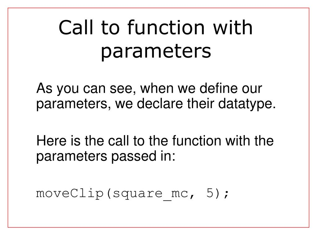 Call to function with parameters