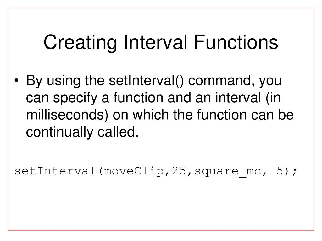 Creating Interval Functions