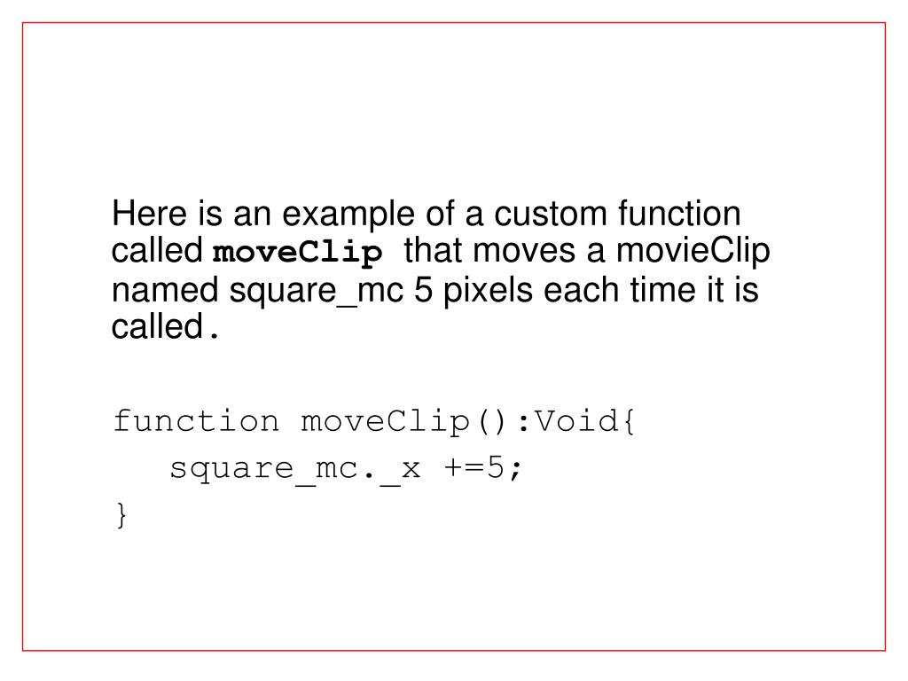 Here is an example of a custom function called