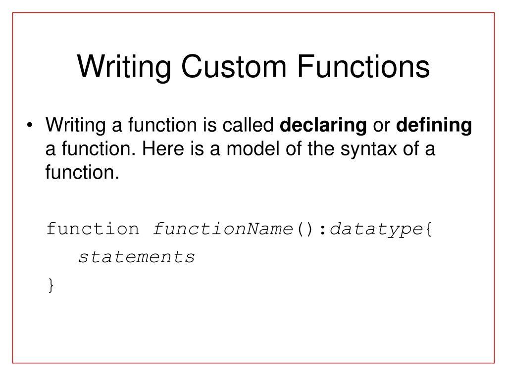 Writing Custom Functions