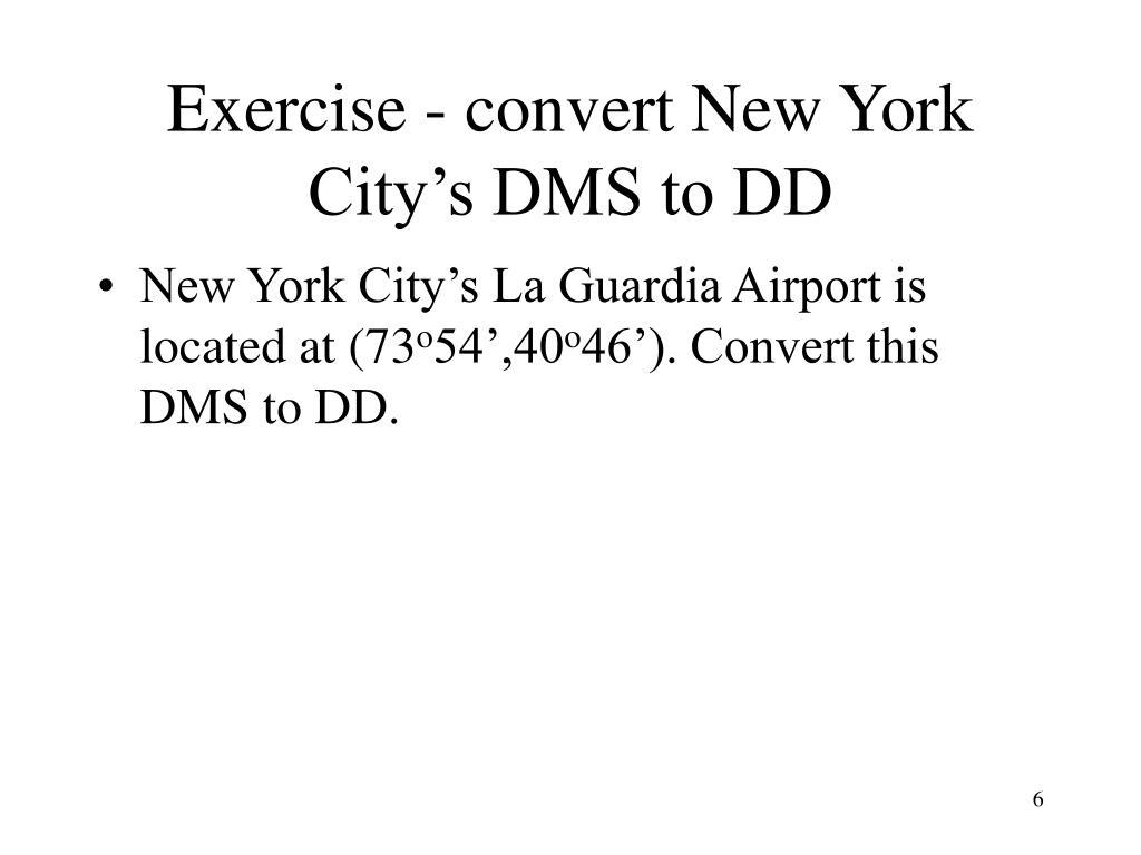 Exercise - convert New York City's DMS to DD