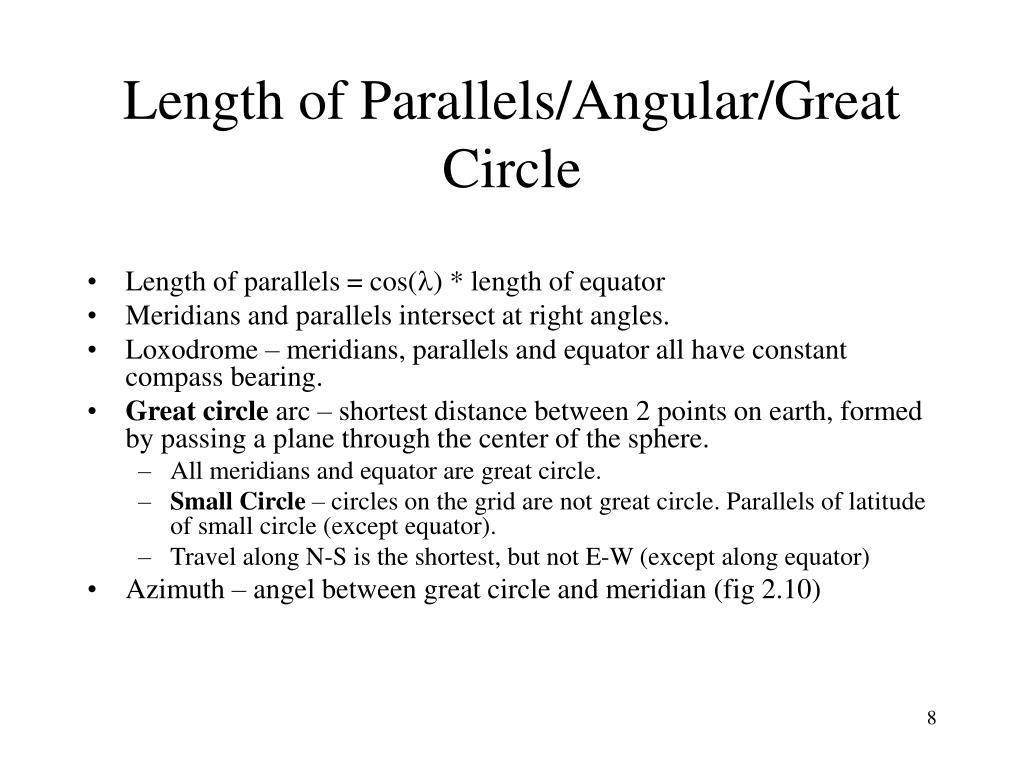 Length of Parallels/Angular/Great Circle