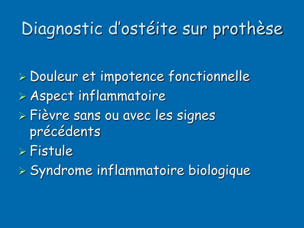 Diagnostic d'ostéite sur prothèse