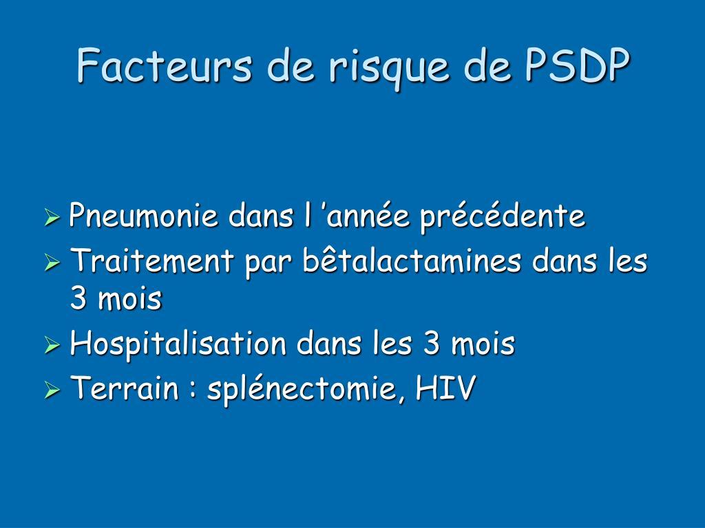 Facteurs de risque de PSDP