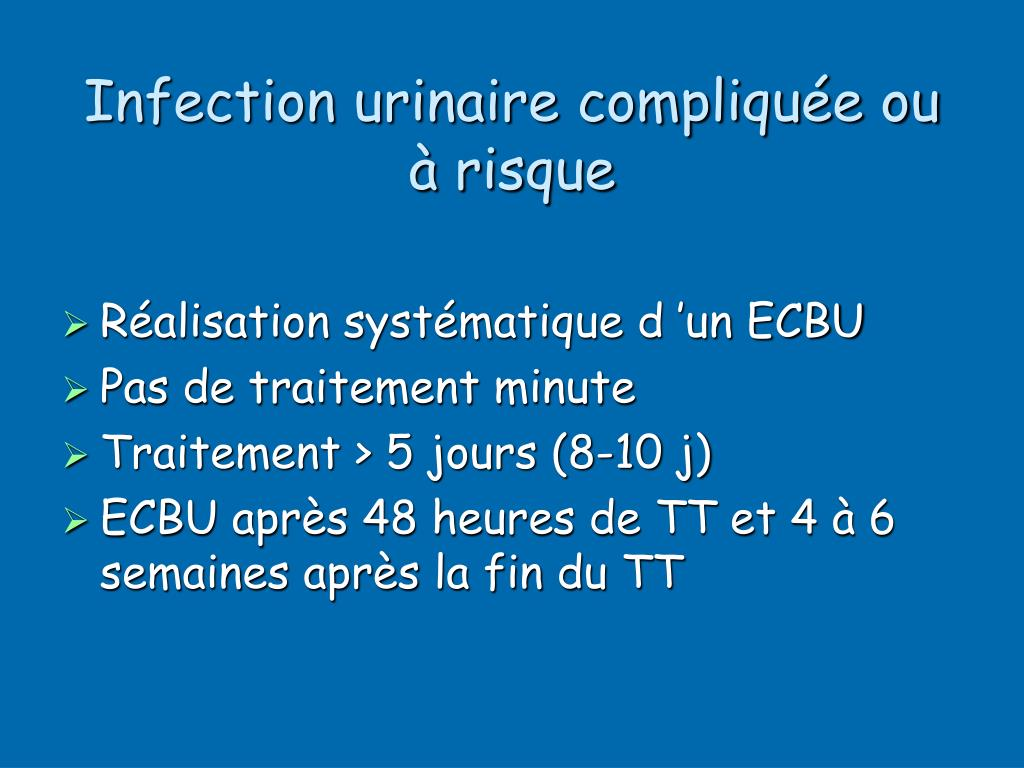 Infection urinaire compliquée ou à risque