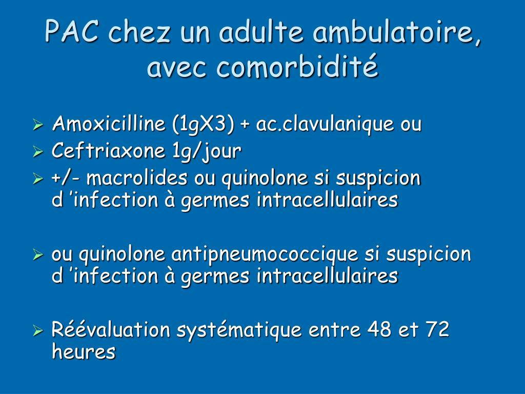 PAC chez un adulte ambulatoire, avec comorbidité