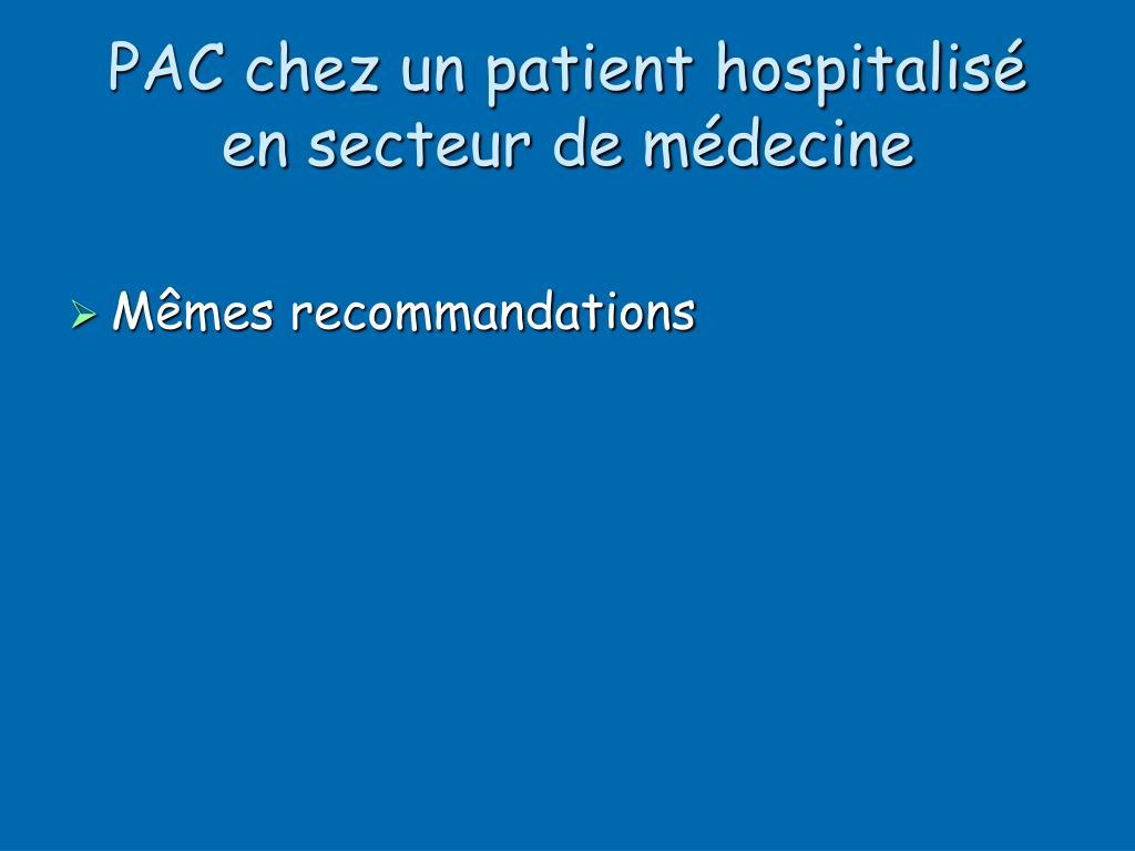 PAC chez un patient hospitalisé en secteur de médecine