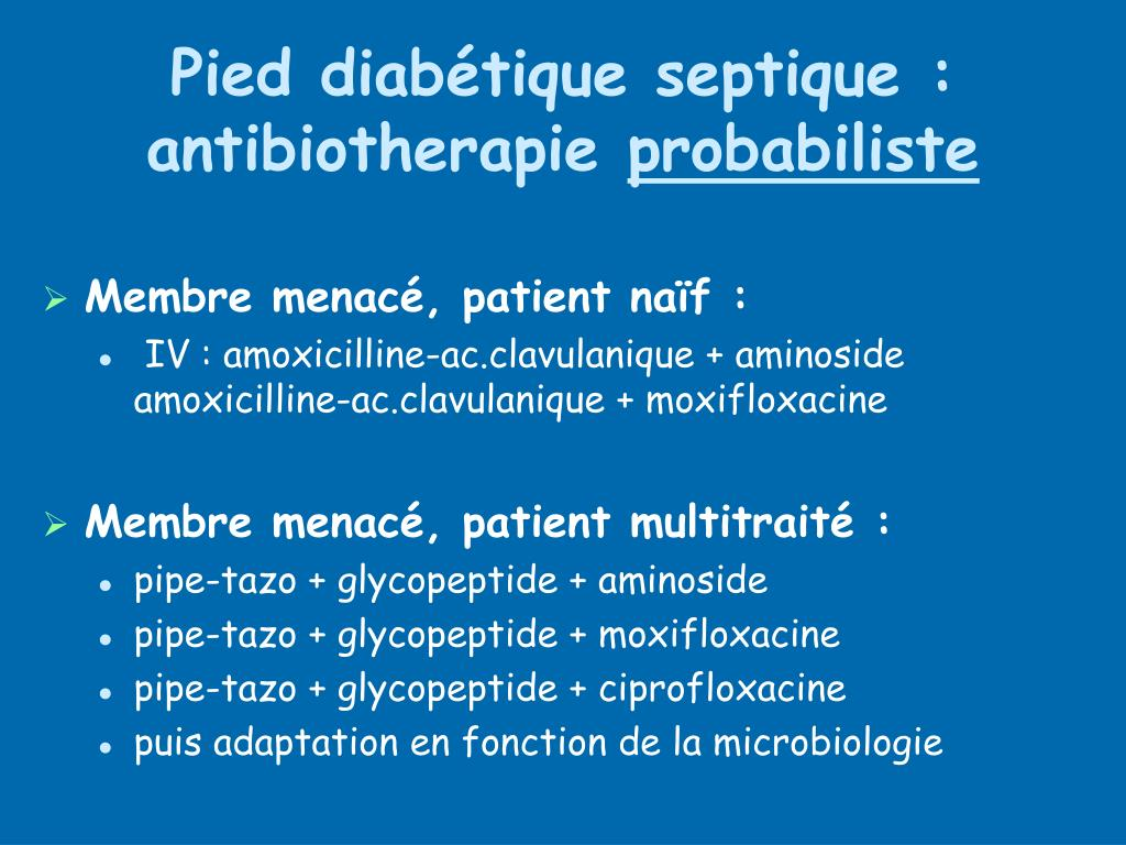 Pied diabétique septique : antibiotherapie