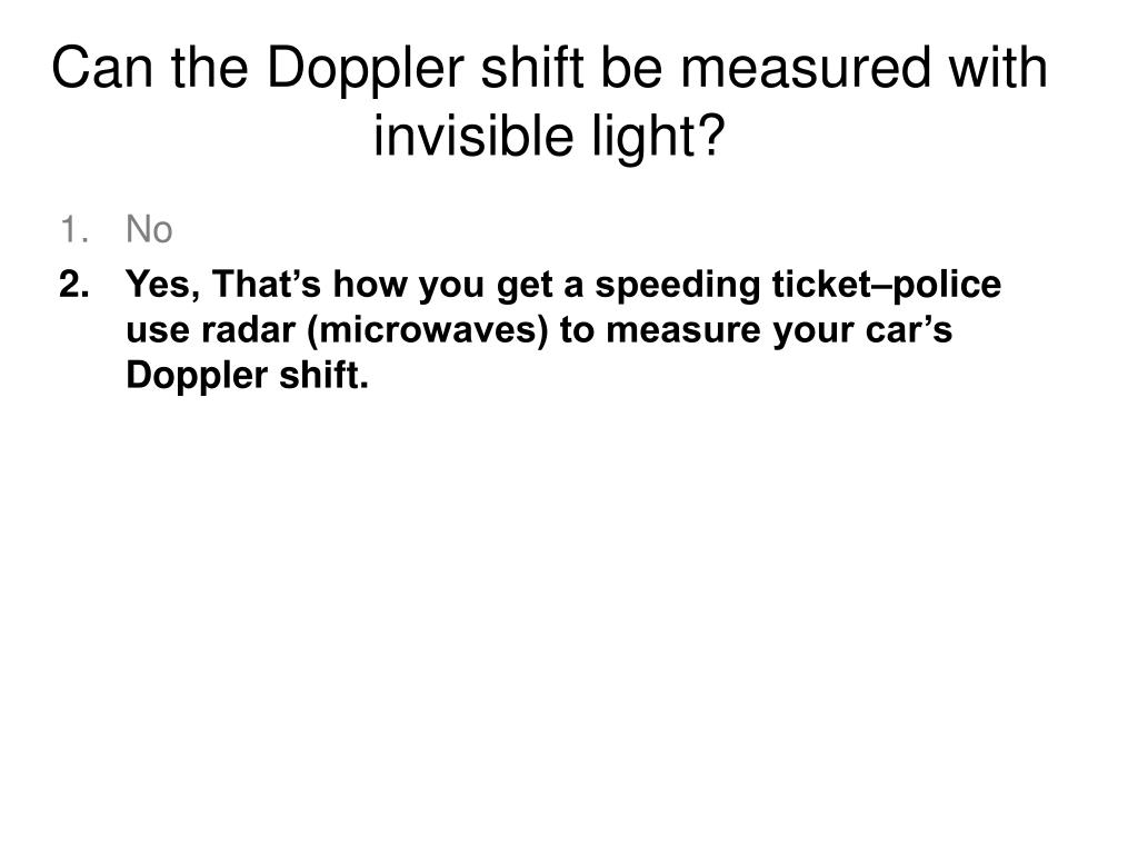 Can the Doppler shift be measured with invisible light?