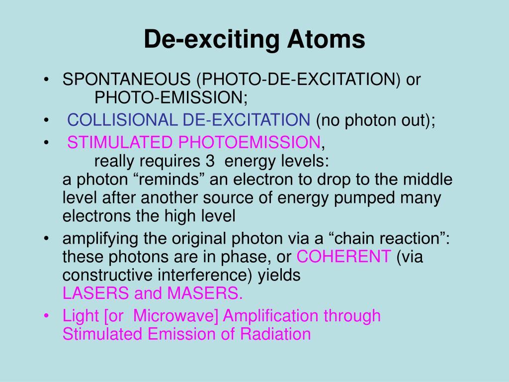 De-exciting Atoms