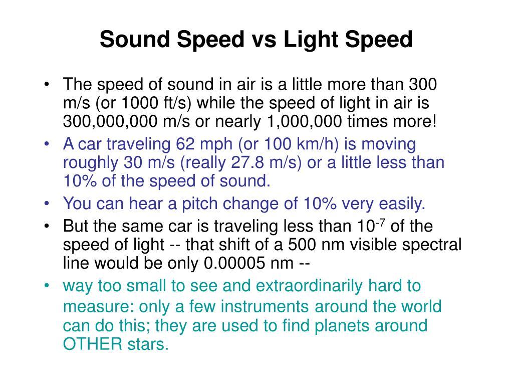 Sound Speed vs Light Speed