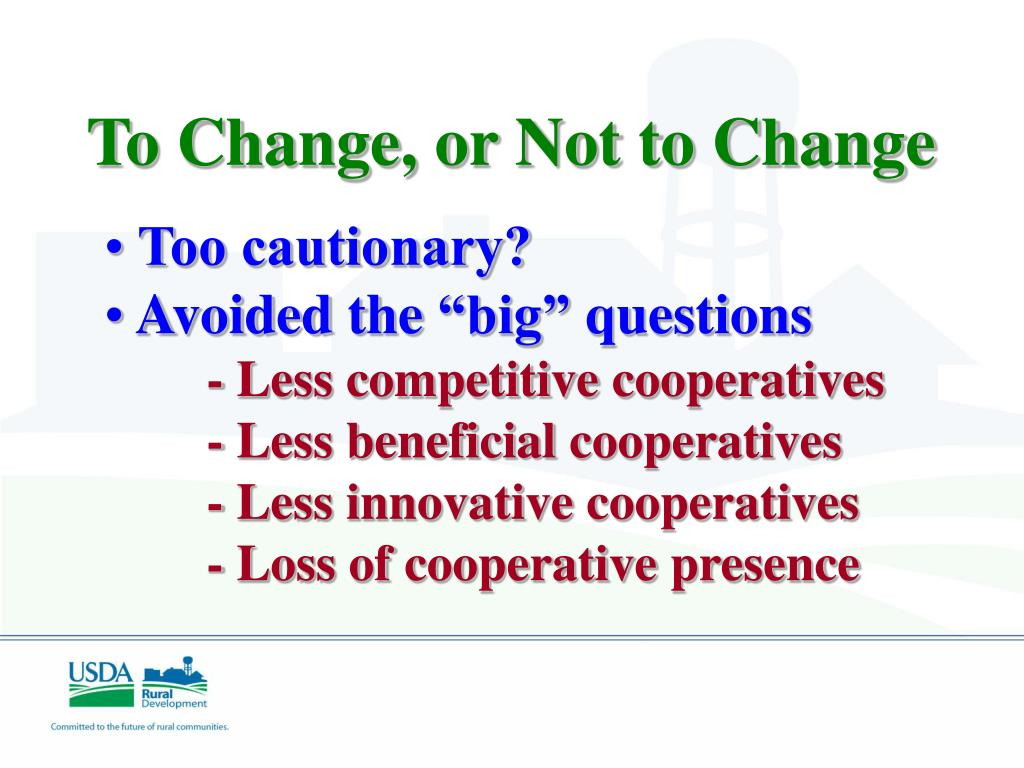 To Change, or Not to Change