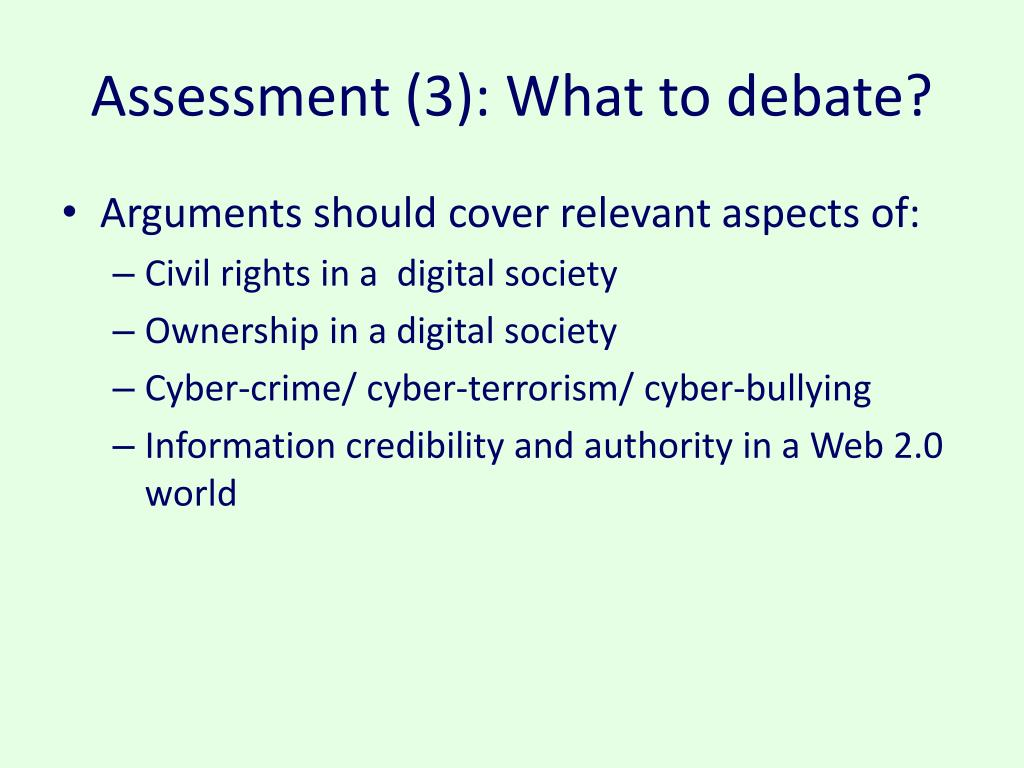 Assessment (3): What to debate?