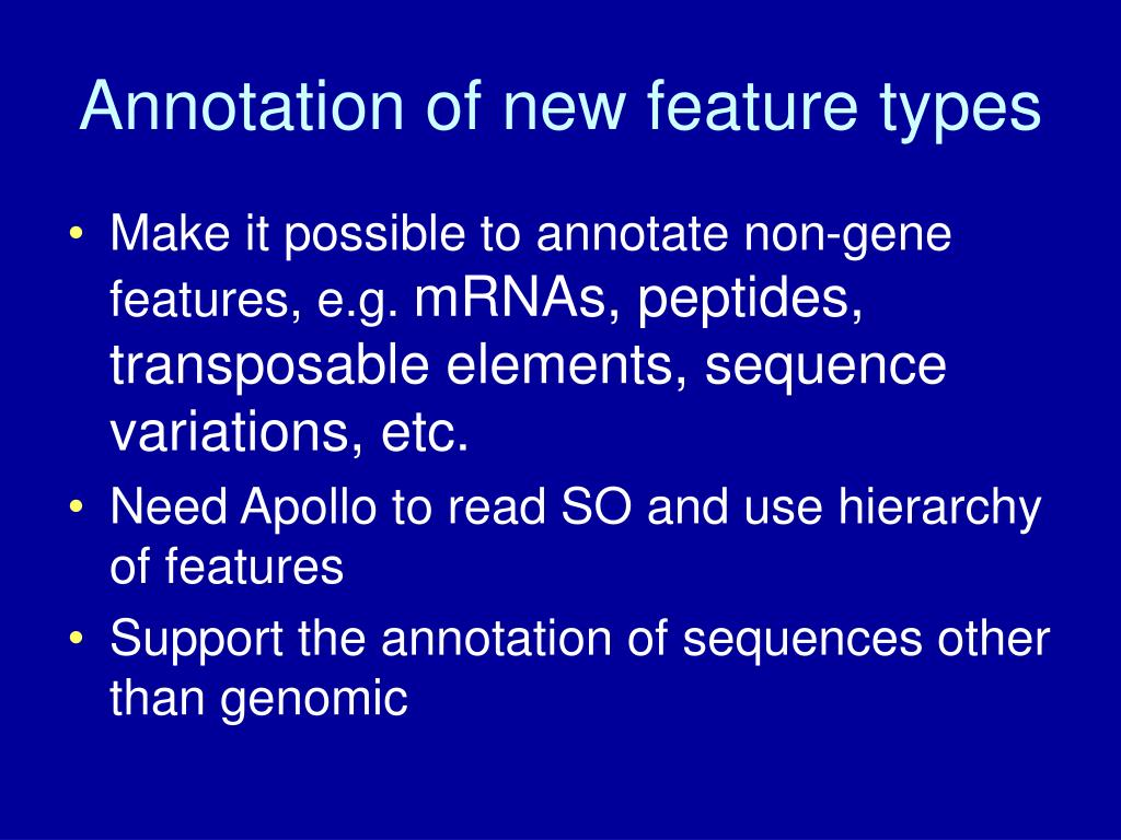 Annotation of new feature types