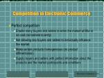 competition in electronic commerce36