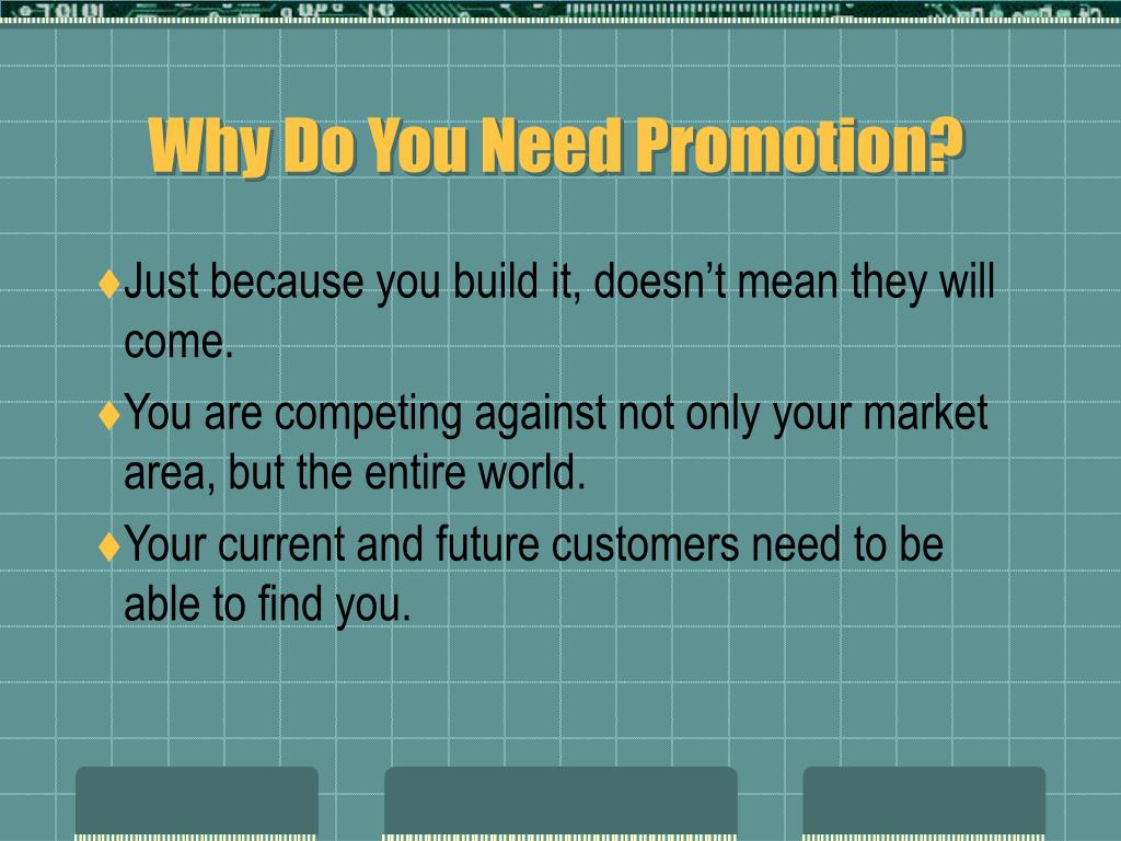 Why Do You Need Promotion?