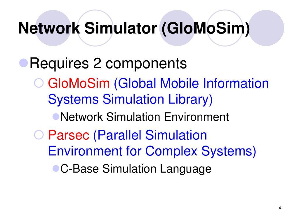 Ppt Network Simulation Using Glomosim Powerpoint
