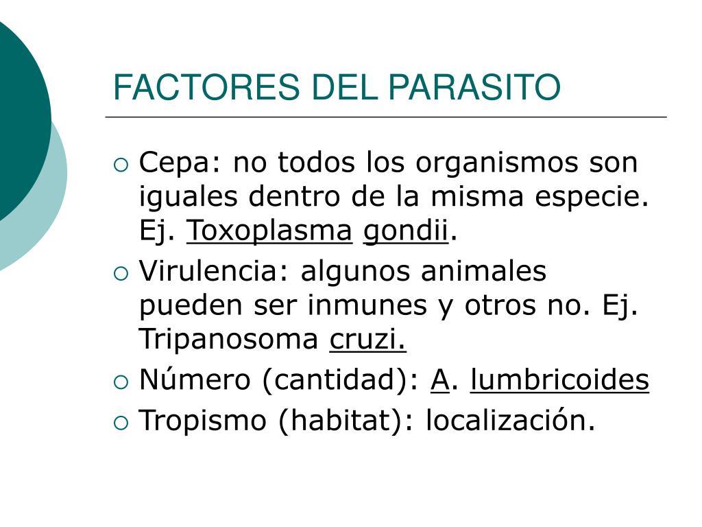 FACTORES DEL PARASITO