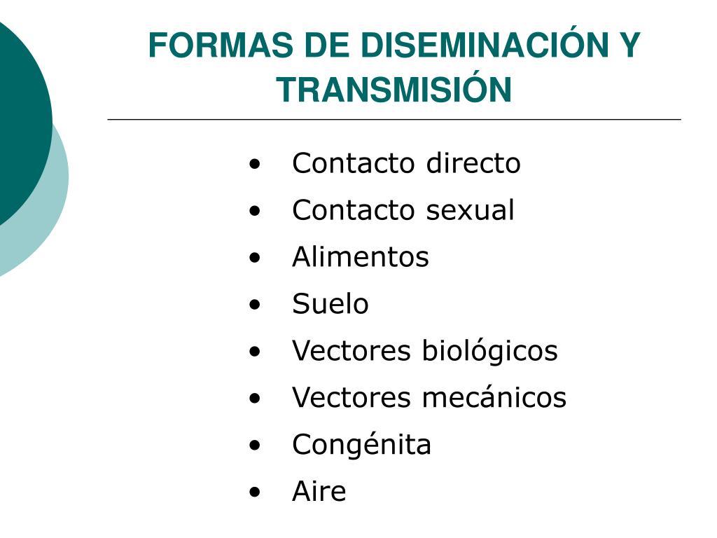 FORMAS DE DISEMINACIÓN Y TRANSMISIÓN