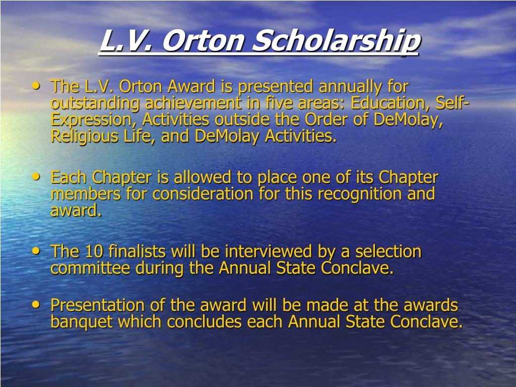 L.V. Orton Scholarship