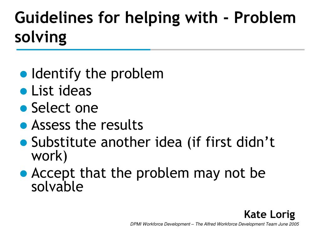 Guidelines for helping with - Problem solving