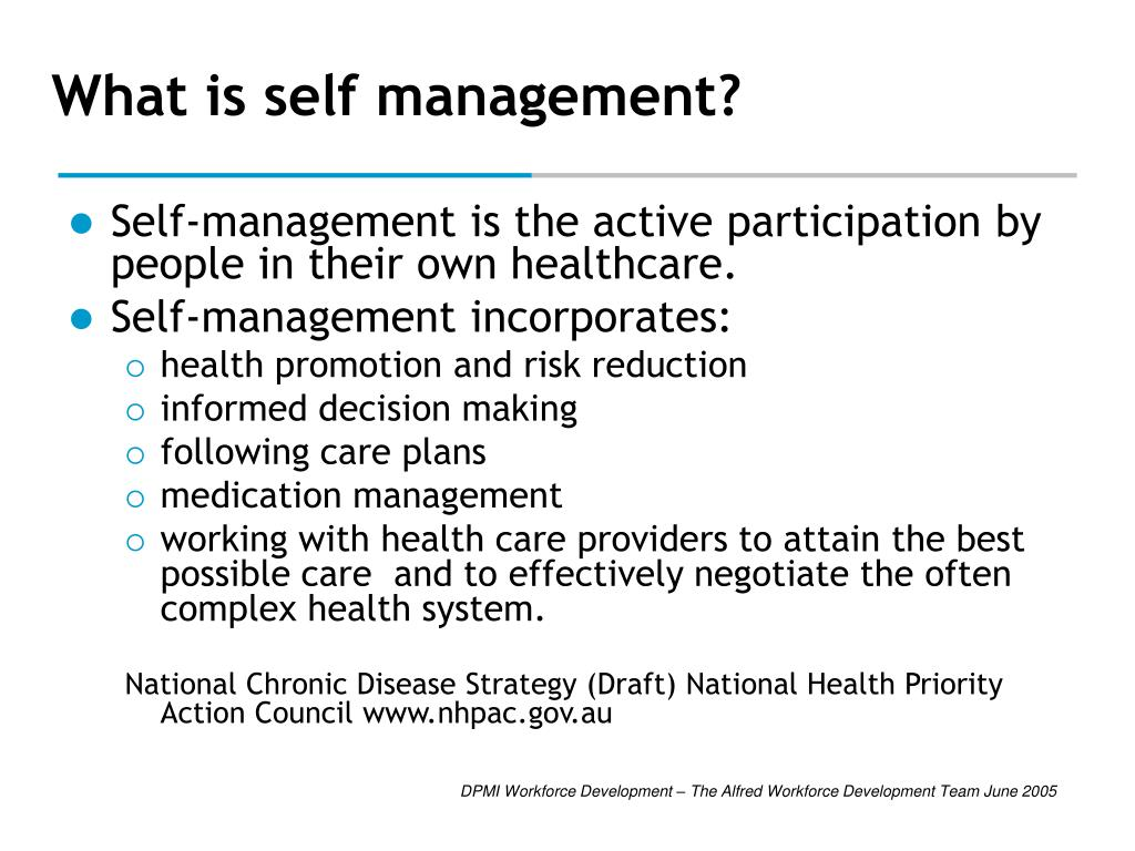 What is self management?