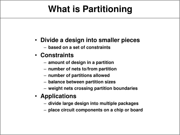 What is partitioning l.jpg