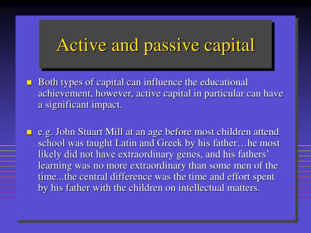 Active and passive capital