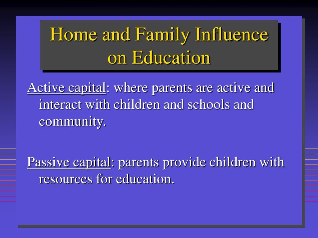 Home and Family Influence on Education