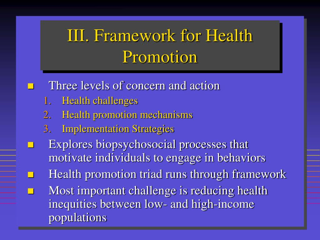 III. Framework for Health Promotion