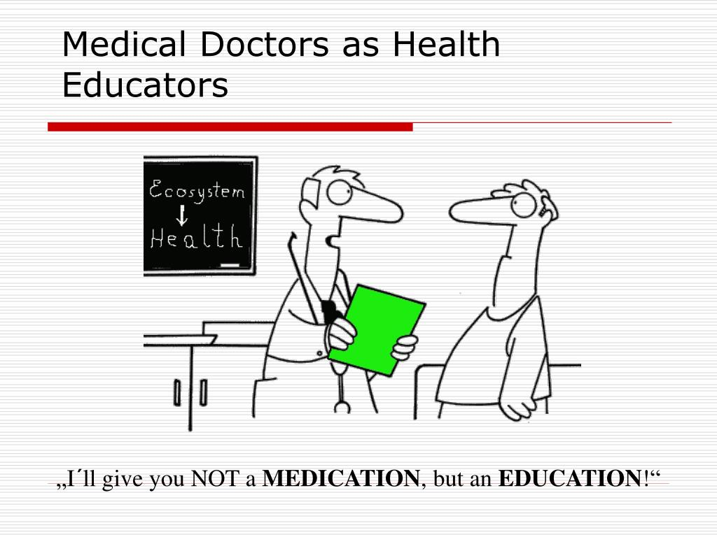 Medical Doctors as Health Educators