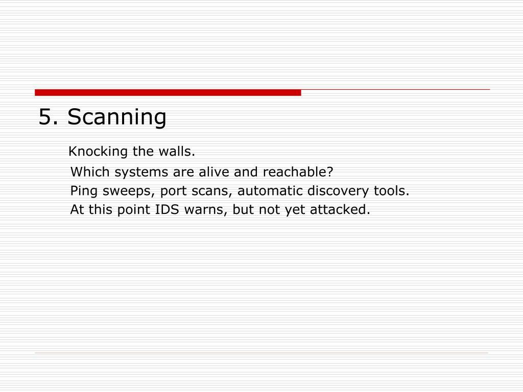 5. Scanning