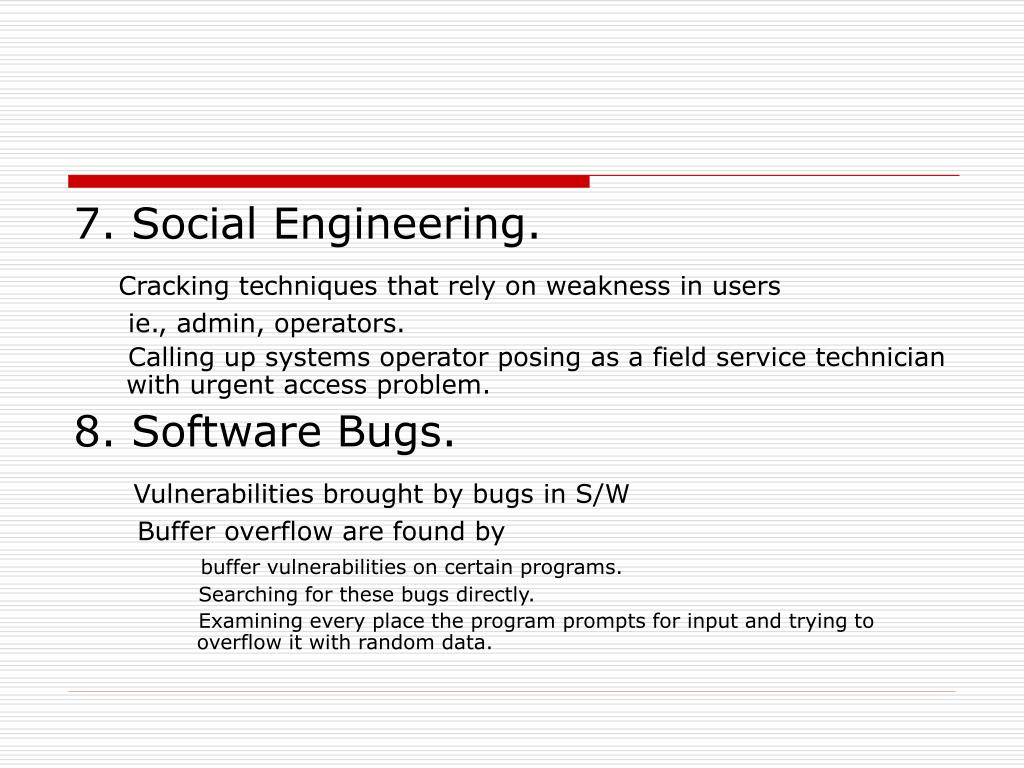 7. Social Engineering.