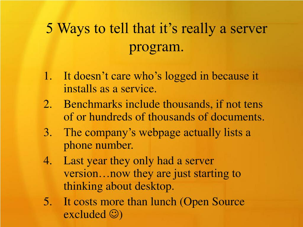 5 Ways to tell that it's really a server program.