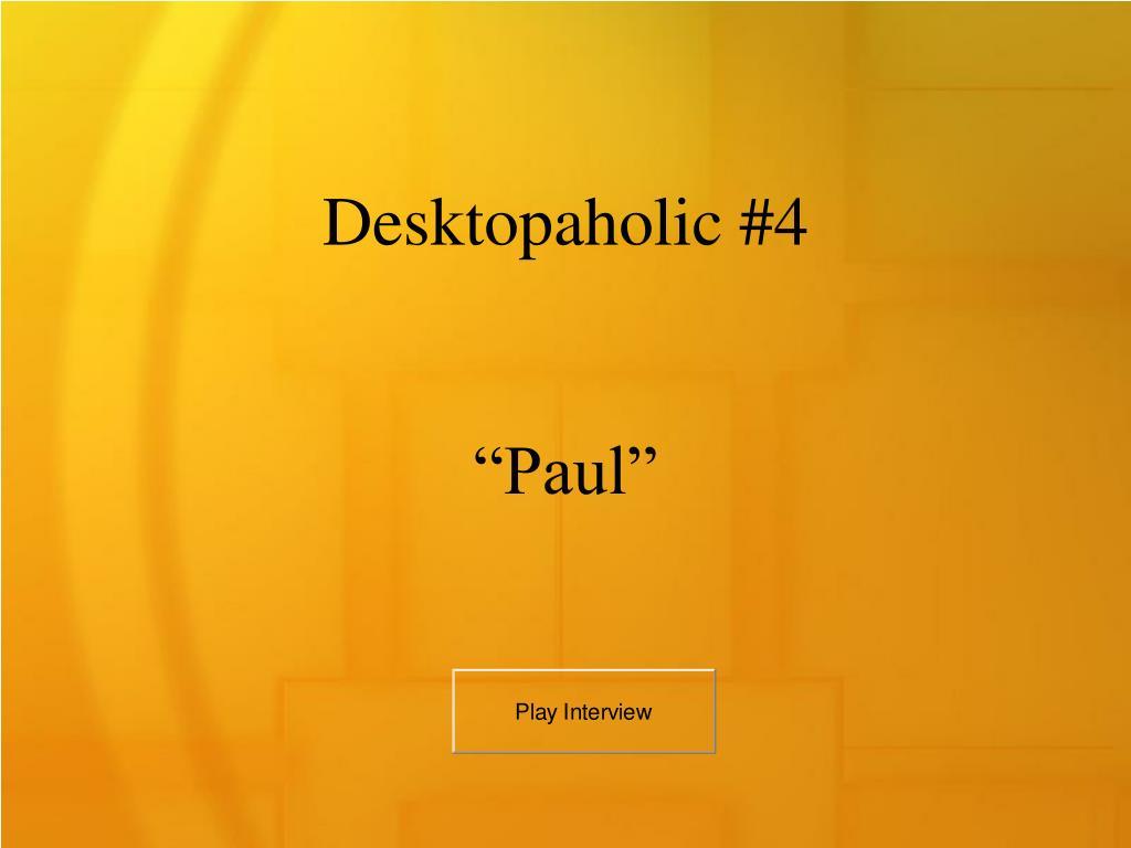 Desktopaholic #4
