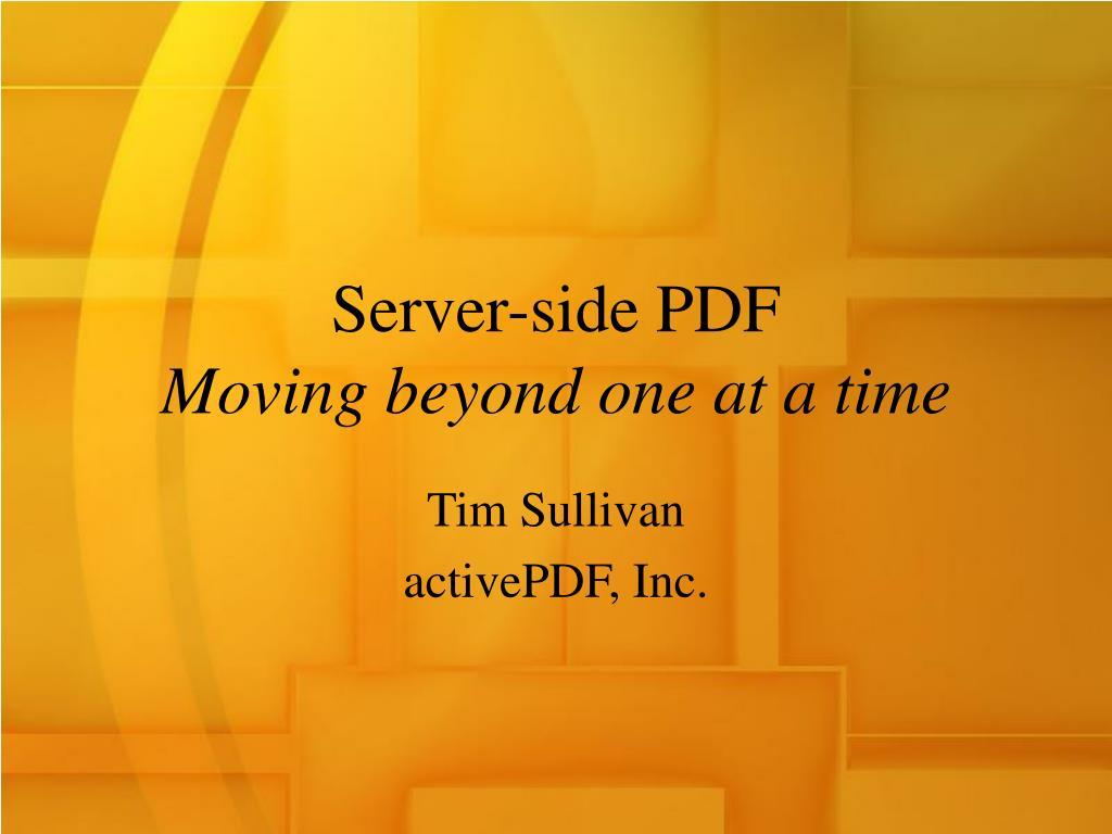 Server-side PDF