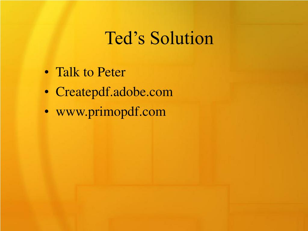 Ted's Solution