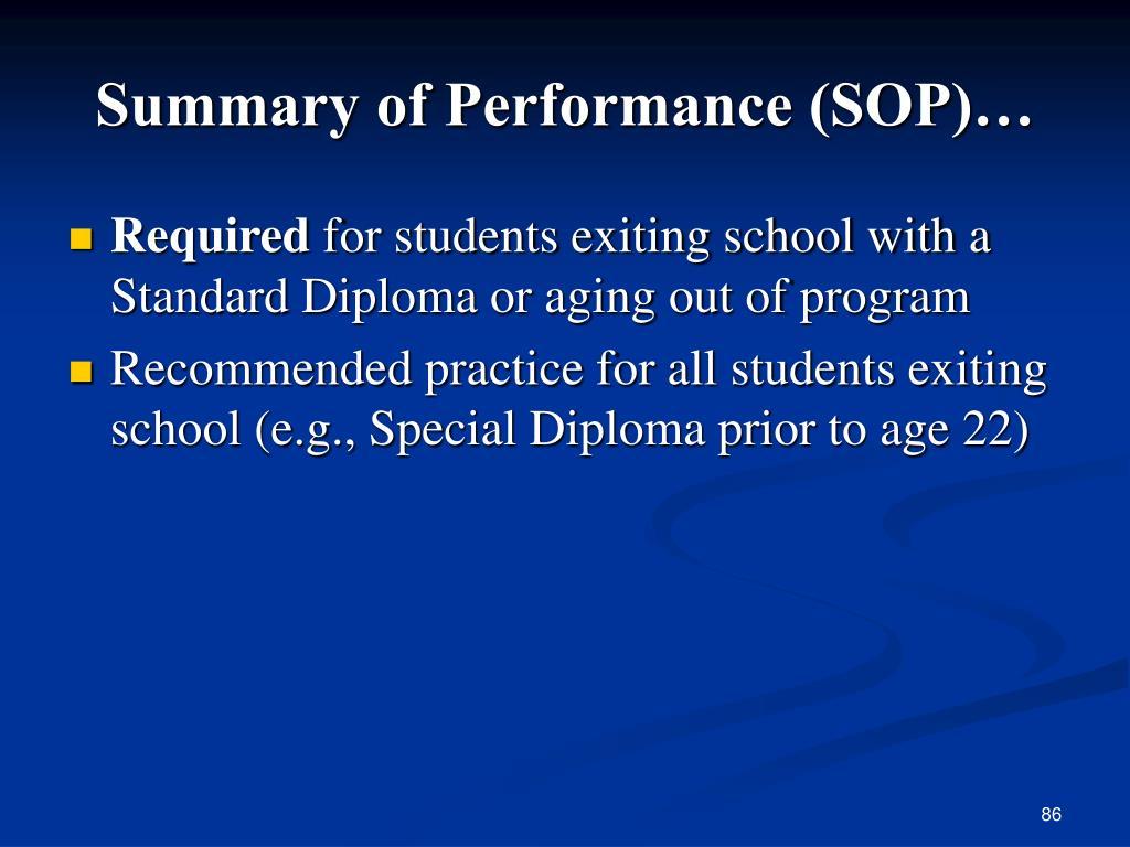 Summary of Performance (SOP)…