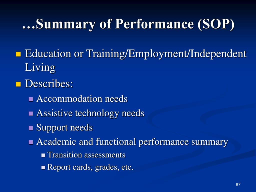 …Summary of Performance (SOP)