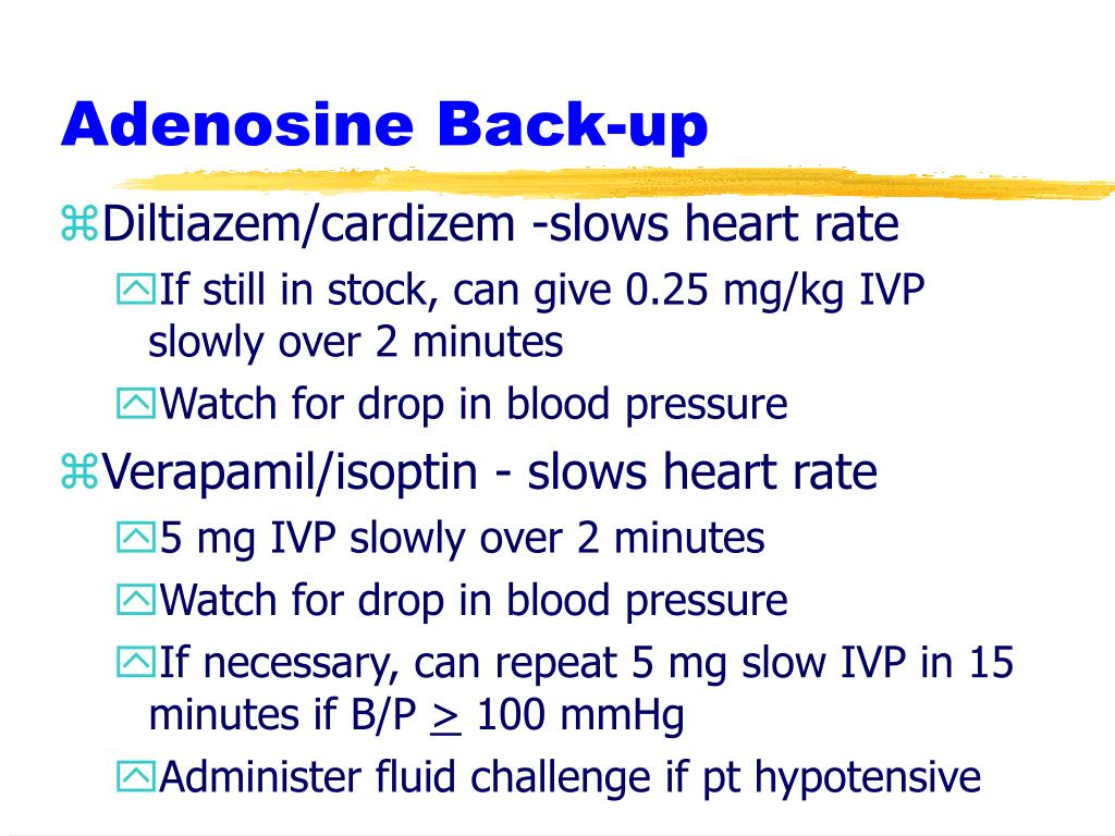 Adenosine Back-up